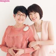 日本一美容アディクトな母娘! 小林照子さん&ひろ美さんのこだわりビューティ